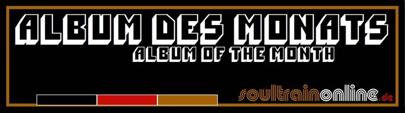 soultrainonline.de - ALBUM DES MONATS - ALBUM OF THE MONTH!