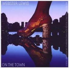 Webster Lewis And The Post-Pop Space-Rock Be-Bop Gospeltabernacle Orchestra And Chorus - On The Town (Reissue) (Original: Epic/1976) (Expansion Records/Rough Trade - Reissue)