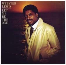 Webster Lewis - Let Me Be The One (Original: Epic/1981)