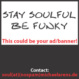 Advertise in the SOUL TRAIN! Contact: soul(at)(nospam)michaelarens.de!