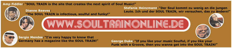 That's why we love the SOUL TRAIN (www.soultrainonline.de) - click for more props...