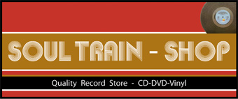 SOUL TRAIN-Shop - Best for Soul, Funk, RnB & Smooth Jazz - check it out!