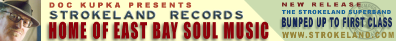 Strokeland Records - Home of East Bay Soul Music